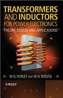 Transformers and Inductors for Power Electronics PDF