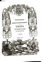 Diccionario geografico-estadistico-historico de España y sus posesiones de ultramar: COR - EZT, Volumen 7
