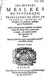 Les oeuvres morales & meslées de Plutarque: Volume2