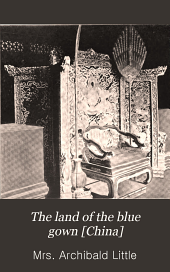 The Land of the Blue Gown [China]
