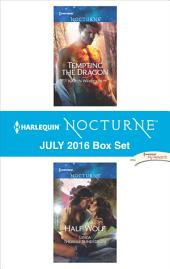 Harlequin Nocturne July 2016 Box Set: Tempting the Dragon\Half Wolf