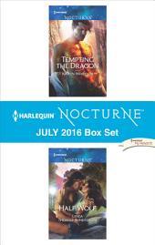 Harlequin Nocturne July 2016 Box Set: Tempting the Dragon\Half Wolf