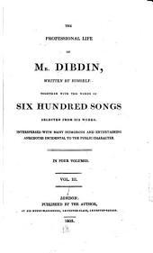 The Professional Life of Mr. Dibdin: Volume 3