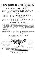 Les bibliothéques françoises de La Croix du Maine et de Du Verdier, sieur de Vauprivas: Volume1