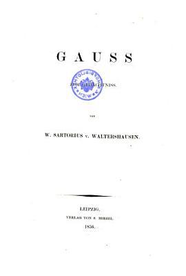 Gauss zum Ged  chtniss PDF