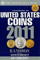 Handbook of United States Coins 2011