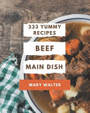 333 Yummy Beef Main Dish Recipes