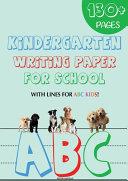 Kindergarten Writing Paper for School