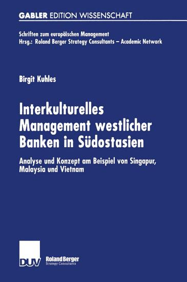 Interkulturelles Management westlicher Banken in S  dostasien PDF