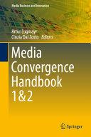 Media Convergence Handbook - Vol. 1 & 2