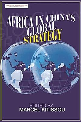 Africa In Chinas Global Strategy