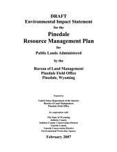 Pinedale Resource Management Plan: Environmental Impact Statement, Volume 1