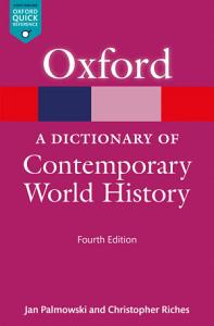 A Dictionary of Contemporary World History Book