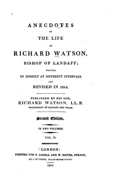 Anecdotes of the Life of Richard Watson