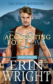 Accounting for Love: A Western Romance Novel (Enemies to Lovers Cowboy Ranching Romance)
