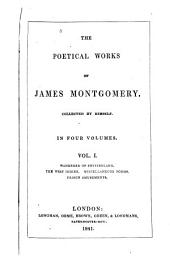 The Poetical Works of James Montgomery: Volume 1