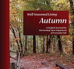 Well Seasoned Living Autumn