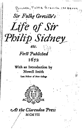 Sir Fulke Greville's Life of Sir Philip Sidney, Etc