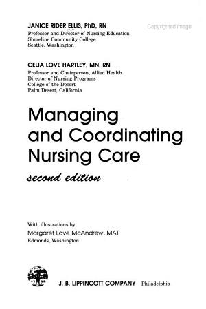 Managing and Coordinating Nursing Care PDF