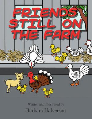 FRIENDS STILL ON THE FARM PDF