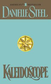 Kaleidoscope: A Novel