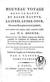 Nouveau voyage dans la haute et basse Egypte, la Syrie, le Dar-Four, où aucun Européen n'avoit pénétré, fait depuis les années 1792 jusqu'en 1798: Volume1