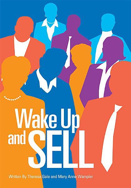 Wake Up and Sell