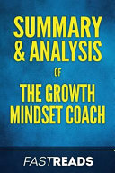 Summary   Analysis of the Growth Mindset Coach PDF