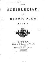 The Scribleriad: An Heroic Poem : In Six Books, Volume 1
