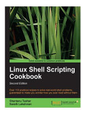 Linux Shell Scripting Cookbook, 2nd Edition