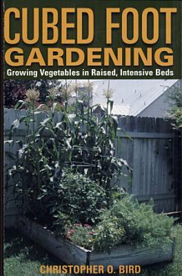 Cubed Foot Gardening