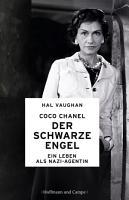 Coco Chanel   Der schwarze Engel PDF