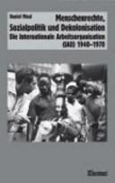 Menschenrechte  Sozialpolitik und Dekolonisation PDF