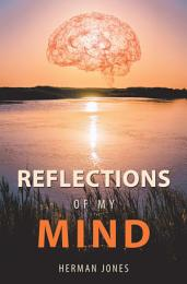 Reflections of My Mind
