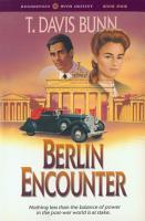 Berlin Encounter  Rendezvous With Destiny Book  4  PDF