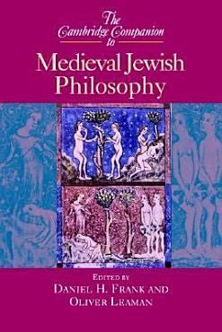 The Cambridge Companion to Medieval Jewish Philosophy PDF
