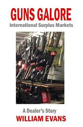 Guns Galore: International Surplus Markets