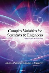 Complex Variables for Scientists and Engineers: Second Edition