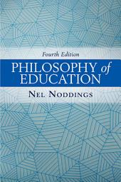 Philosophy of Education: Edition 4