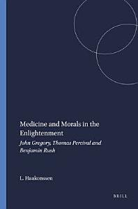 Medicine and Morals in the Enlightenment Book