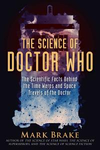 The Science of Doctor Who PDF