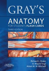 Gray's Anatomy for Students Flash Cards E-Book: Edition 3