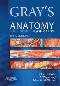 Gray s Anatomy for Students Flash Cards E Book Book