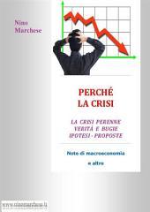 Perchè la crisi