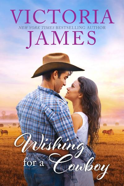 Download Wishing for a Cowboy Book