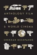 Anthology Film and World Cinema