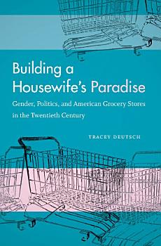 Building a Housewife s Paradise PDF