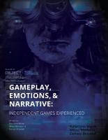 Gameplay  Emotions and Narrative  Independent Games Experienced PDF