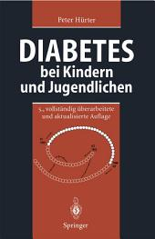 Diabetes bei Kindern und Jugendlichen: Klinik - Therapie - Rehabilitation, Ausgabe 5