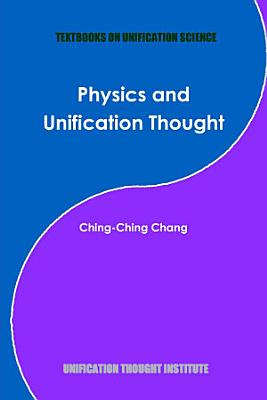 Physics and Unification Thought PDF